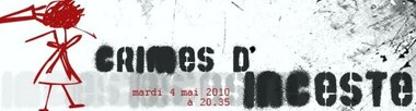 "➤ Archive : soirée THEMA ""Crimes d'incestes"" (2010)"
