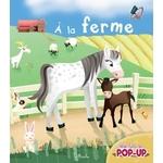 A la ferme - Mon livre pop-up