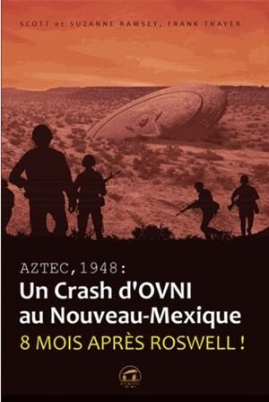 Aztec - un crash d'ovni en 1948