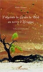 L'Odyssée de Grain de Bled...