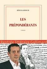 Hédi Kaddour - Les Prépondérants