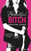 Beautiful Bastard et Beautiful Bitch (Tomes 1 et 1.5) / Christina Lauren