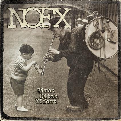 NoFX - First Ditch Effort (2016)