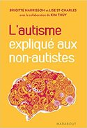 L'autisme expliqué aux non-autistes - Brigitte Harrisson, Kim Thúy -