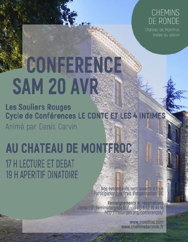 *Samedi 20 avril CYCLE CONFERENCE CONTES au chateau de Montfroc