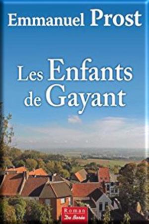 Les enfants de Gayant de Emmanuel Prost