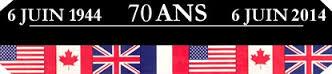 70 e Anniversaires du Débarquement du 6 Juin 1944