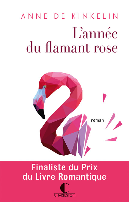 L'année du flamant rose - Anne de Kinkelin
