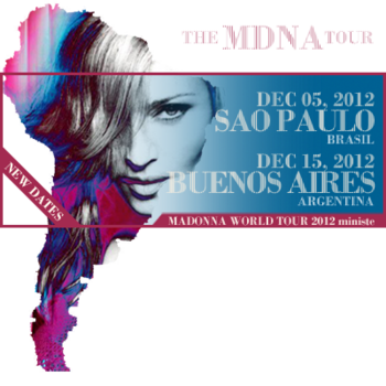 The MDNA Tour - New Dates in Brasil and Argentina