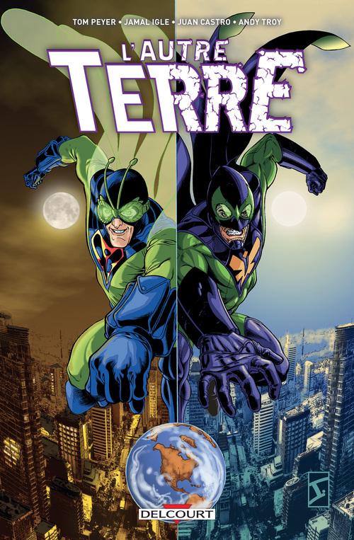 L'autre Terre - Tome 01 - Peyer & Igle & Castro & Troy
