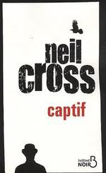 Captif - Neil Cross
