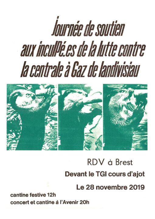 Le 28 novembre 2019, tous et toutes à Brest en soutien aux inculpées et inculpés de la lutte contre la centrale à Cycle Combiné Gaz de Landivisiau .