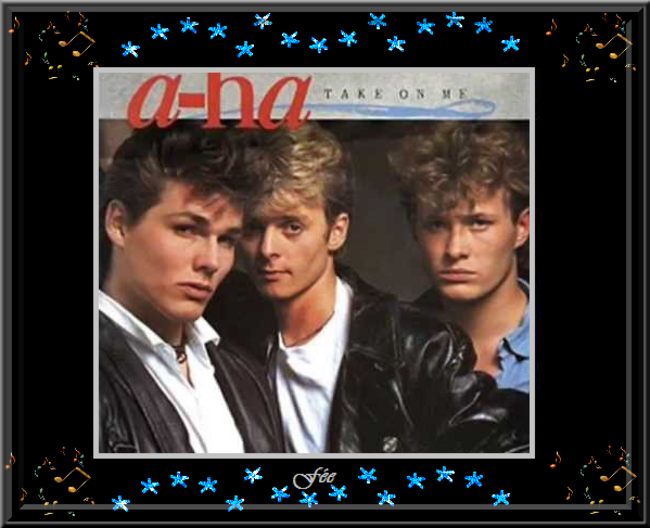 A-ha.... Take on me