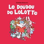 Le doudou de Lolotte