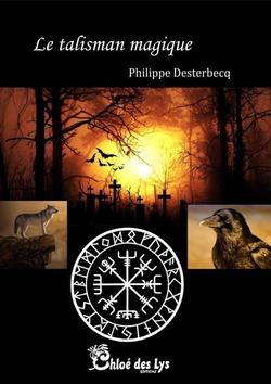 La talisman magique - Philippe Desterbecq
