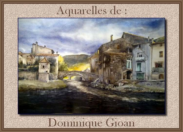 Aquarelles de : Dominique Gioan