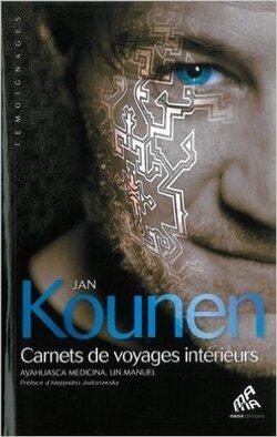 Jan Kounen - Carnets de Voyages