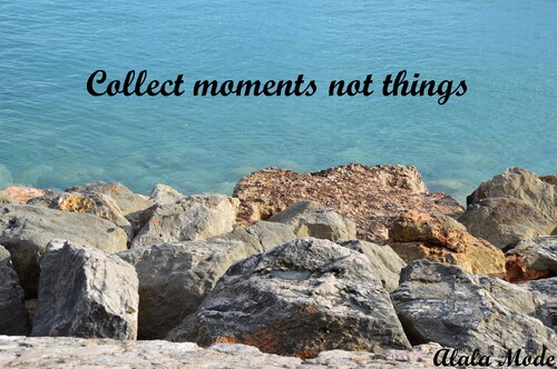 Collect moments not things #13