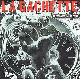 La Gachette - A travers le temps