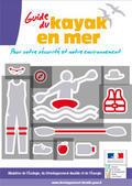 Guide du kayak en mer. Pour votre sécurité et votre environnement