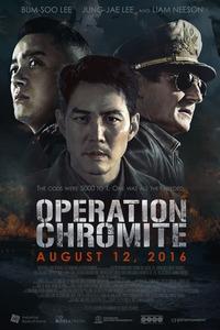 Memories of War : Septembre 1950, la Guerre de Corée fait rage. Pour contrer l'offensive nord-coréenne, le Général MacArthur organise un débarquement sans précédent sur la plage d'Incheon. Sur place, huit soldats infiltrés dans les rangs nord-coréens ont pour mission de voler les plans de bataille afin de déclencher l'attaque. L'opération Chromite est lancée, dont l'enjeu fut de chasser les Nord-Coréens qui ont envahi le port sud-coréen, et le cours de l'histoire est sur le point de changer. ... ----- ...  Origine : sud-coréen Réalisation : John H. Lee Durée : 1h 55min Acteur(s) : Liam Neeson,Lee Jung-jae,Beom-su Lee Genre : Action,Guerre,Historique Date de sortie : 26 septembre 2017en VOD Année de production : 2016 Distributeur : Wild Side Titre original : Operation Chromite Critiques Spectateurs : 3,2
