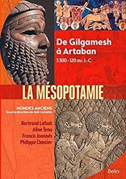 La Mésopotamie - dir. Joël Cornette