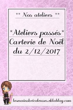 *Ateliers passés* Carterie de Noël du 2/12/2017