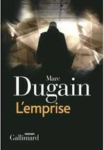 Marc Dugain, L'emprise, Gallimard