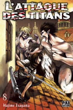 Chronique L'Attaque des Titans - tome 8