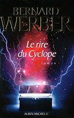 Bernard Werber - Le rire du Cyclope