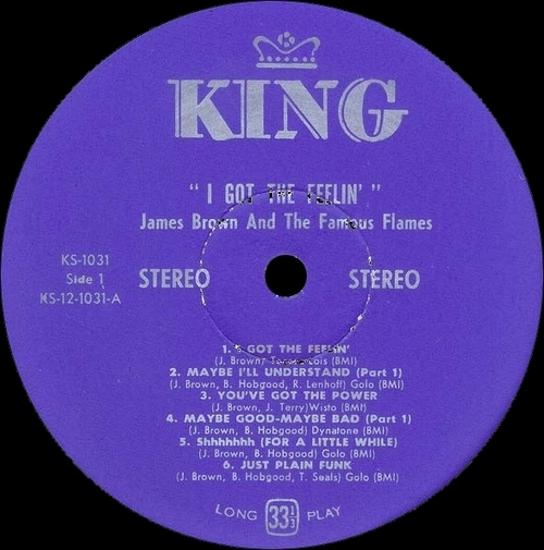 """1968 James Brown & The Famous Flames : """" I Got The Feelin' """" King Records KS 1031 [ US ]"""