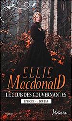 Chronique Le club des gouvernantes épisode 4 : Louisa d'Ellie Macdonald