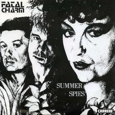 Fatal Charm - Summer Spies - 1984