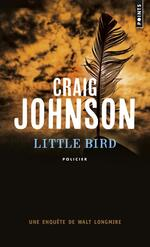 Little Bird, Craig JOHNSON