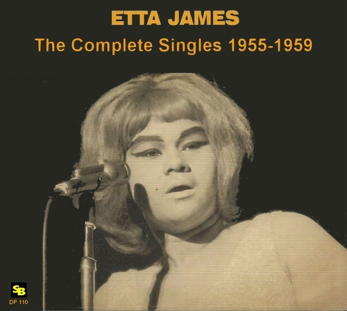 "Etta James : CD "" The Complete Singles 1955-1959 "" SB Records DP 110 [ FR ]"