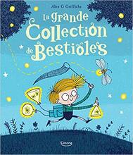 La grande collection des bestioles