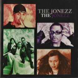 THE JONEZZ - THE JONEZZ (199x)