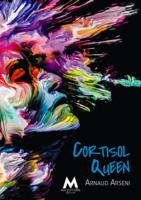 Cortisol Queen