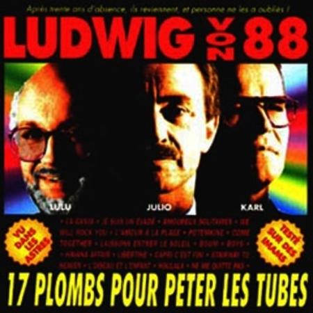 Ludwig Von 88 - 17 plombs pour péter les tubes (1995) [Punk , Rock , Ska]