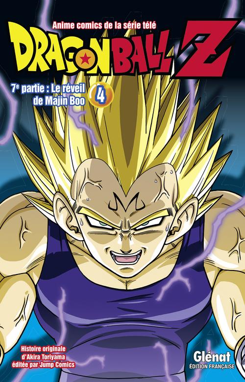 Dragon ball Z - 7ème partie 4- Le réveil de Majin Boo - Akira Toriyama