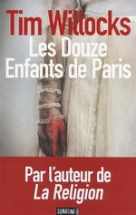 Les Douze Enfants de Paris de Tom Willocks