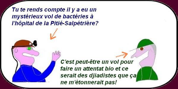 On vole des bactéries mais les fonctionnaires se reposent !