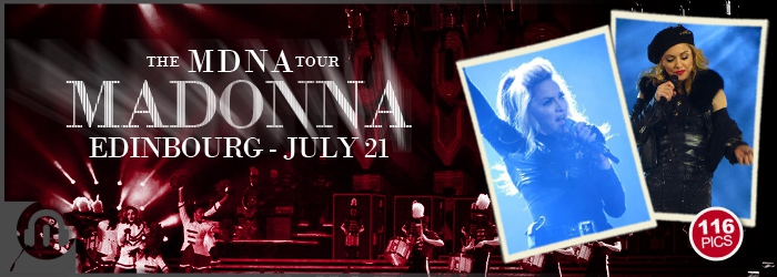 The MDNA Tour - Edinbourg - Pictures