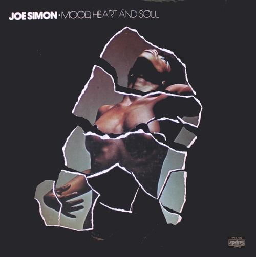 "Joe Simon : Album "" Mood , Heart And Soul "" Spring Records SPR 6702 [ US ]"