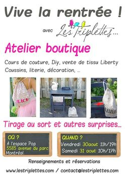 Le vente atelier LES TRIPLETTES les vendredi 30 et samedi 31 août