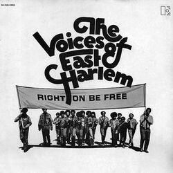 The Voices Of East Harlem - Right On Be Free - Complete LP