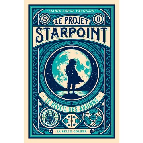 Le projet Starpoint (2/3) Le réveil des Adjinns - Marie-Lorna Vaconsin