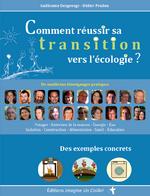 Comment réussir sa transition vers l'écologie ?, de Guillaume Desgeorge et Didier Prudon - Face