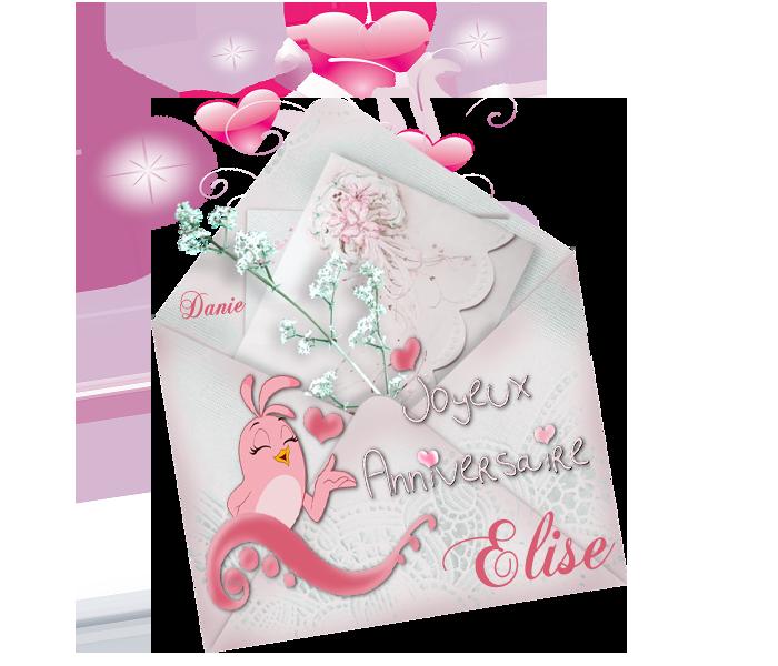 Bon anniversaire Elise ... Bisous