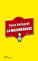 La maison russe, Tania SOLLOGOUB